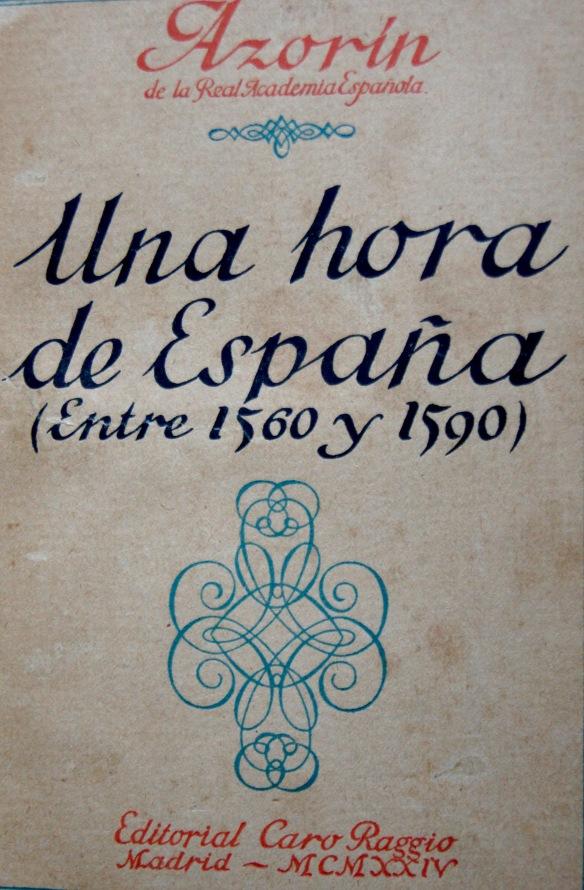«Una hora de España», discurso de ingreso de Azorín en la RAE en 1924. Edición de 1925.