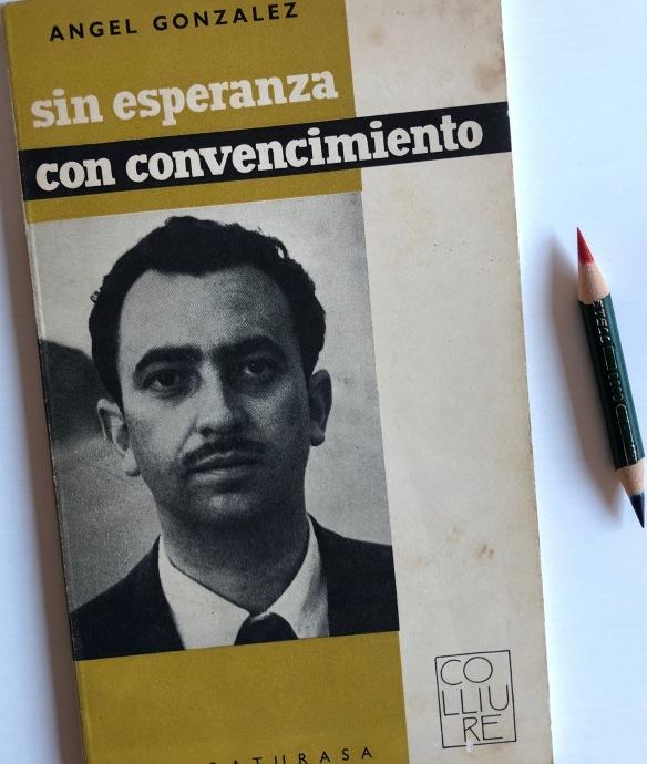 «Sin esperanza, con convencimiento», 1961.