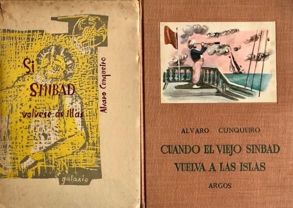 Primeras ediciones, en gallego (1961) y castellano (1962) del Sinbad de Cunqueiro.